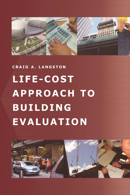 Life-Cost Approach to Building Evaluation