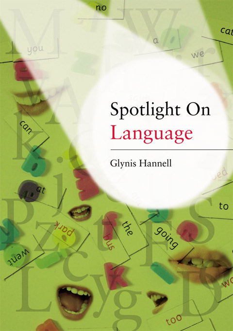 Spotlight on Language By: Glynis Hannell