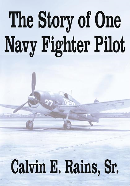 The Story of One Navy Fighter Pilot