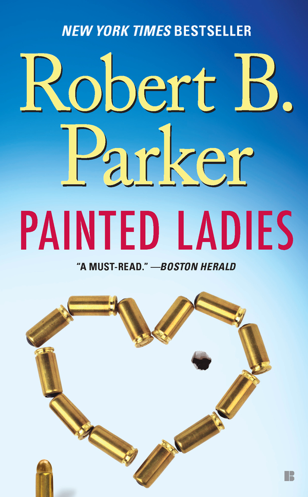 Painted Ladies By: Robert B. Parker
