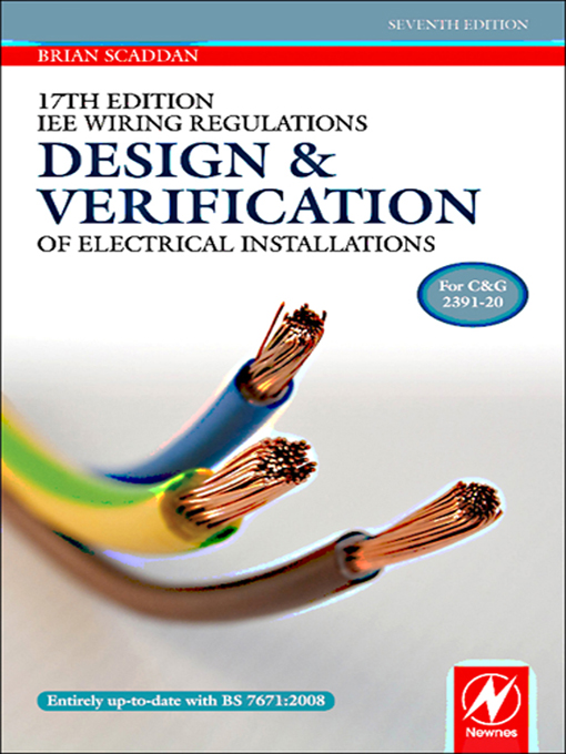 17th Edition IEE Wiring Regulations: Design and Verification of Electrical Installations