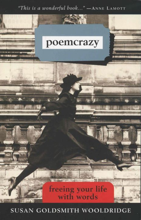 Poemcrazy By: Susan G. Wooldridge
