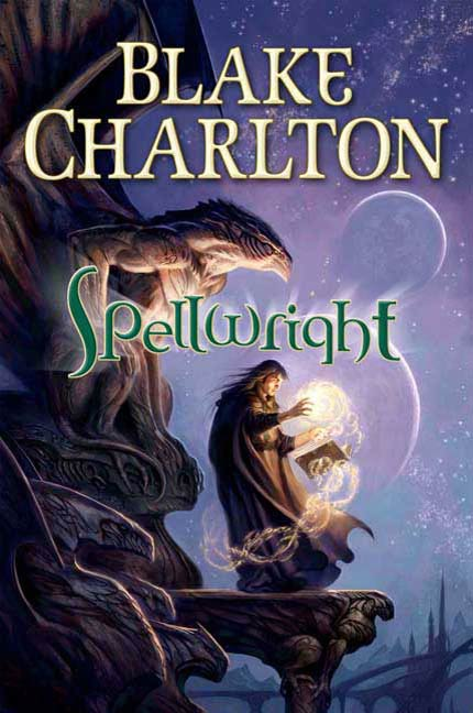 Spellwright By: Blake Charlton