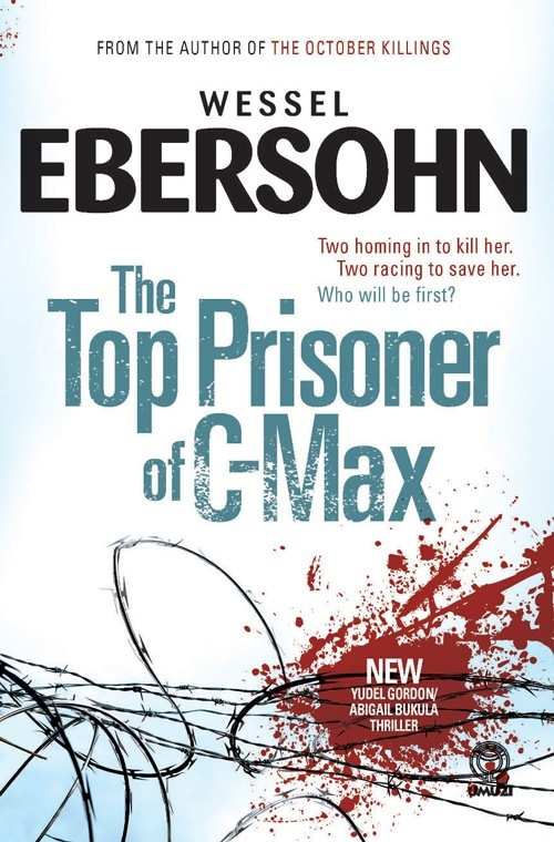 The Top Prisoner of C-Max By: Wessel Ebersohn