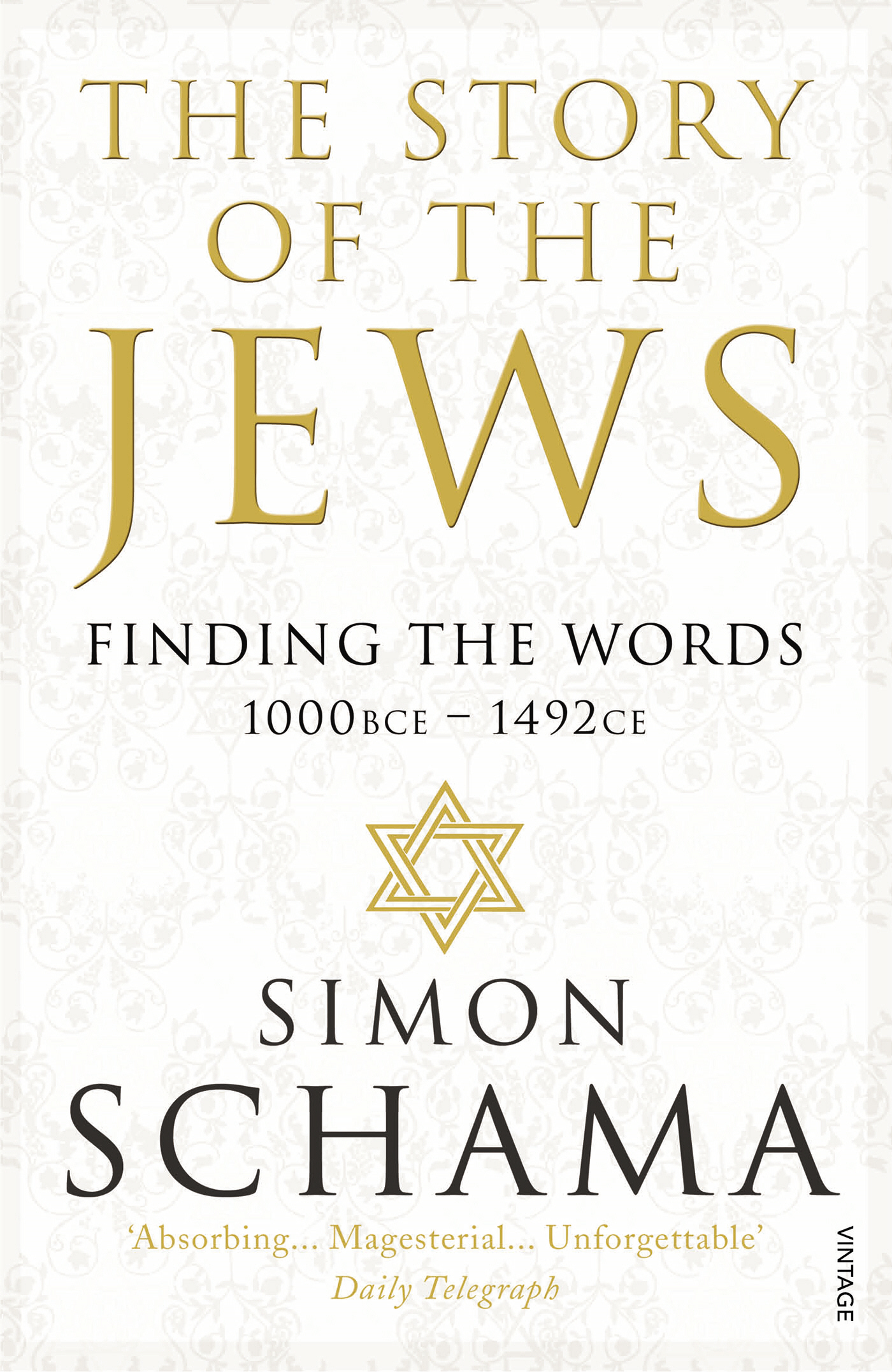 The Story of the Jews Finding the Words (1000 BCE ? 1492)