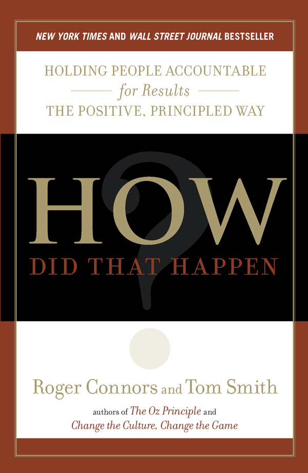 How Did That Happen? By: Roger Connors,Tom Smith
