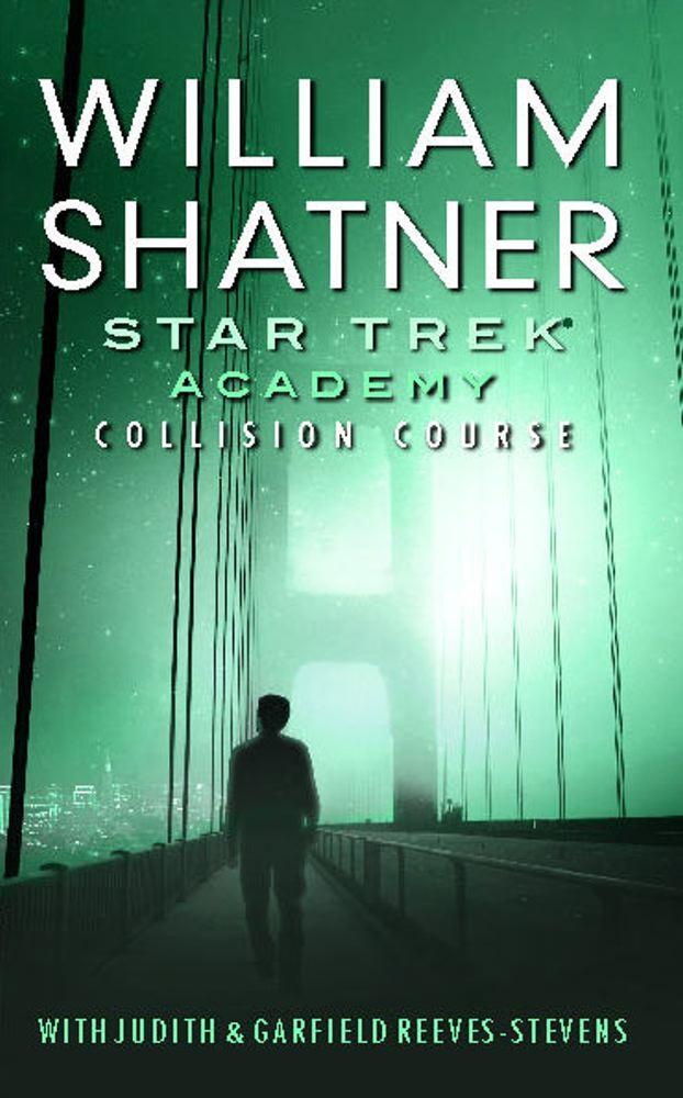 Star Trek: The Academy--Collision Course By: Judith Reeves-Stevens,William Shatner