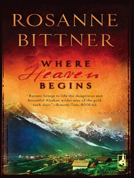 Where Heaven Begins By: Rosanne Bittner