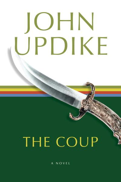 The Coup By: John Updike