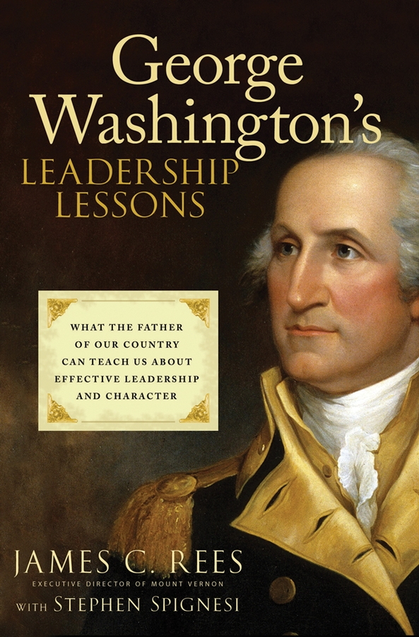 George Washington's Leadership Lessons