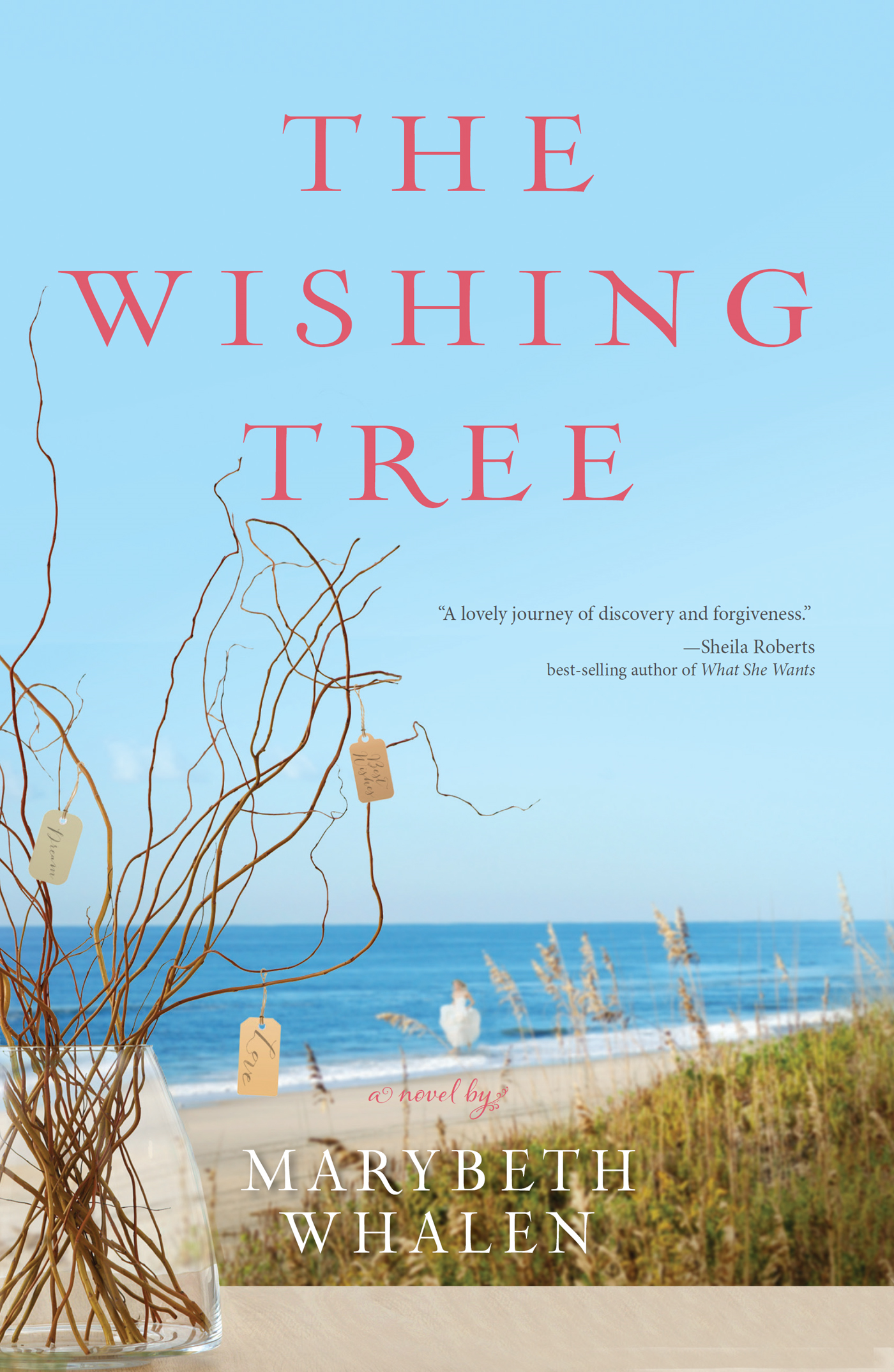 The Wishing Tree By: Marybeth   Whalen
