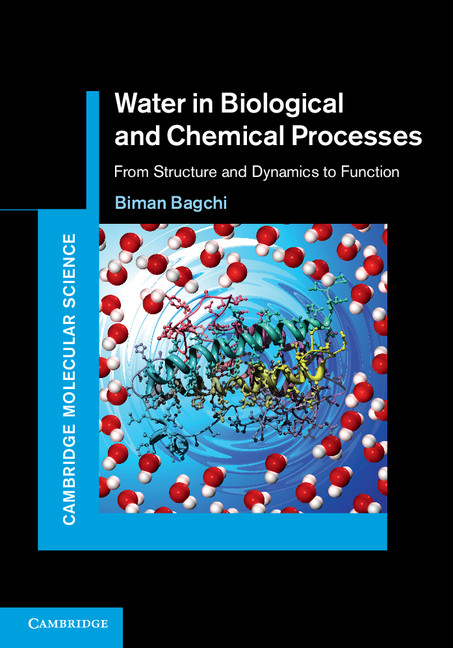 Water in Biological and Chemical Processes From Structure and Dynamics to Function
