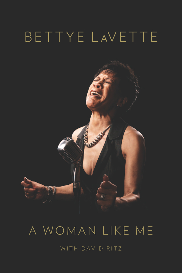 A Woman Like Me By: Bettye LaVette,David Ritz