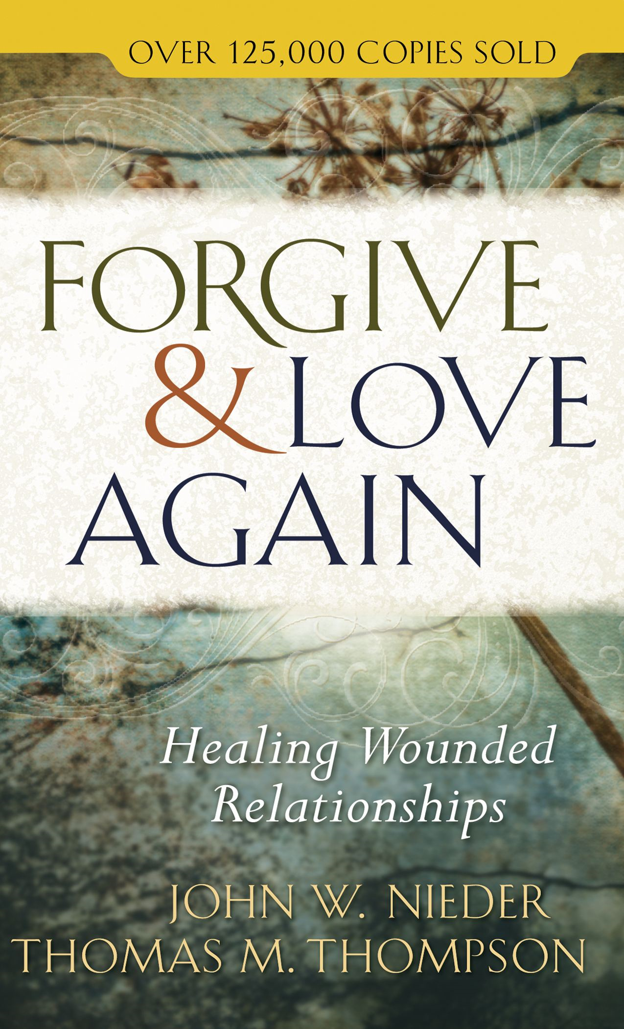 Forgive and Love Again