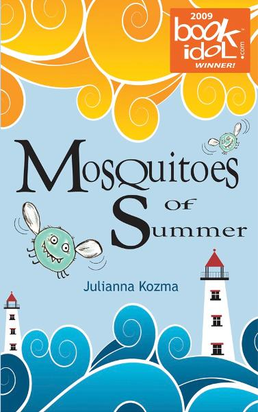 Mosquitoes of Summer: A Hannah and Emily Morgan Mystery