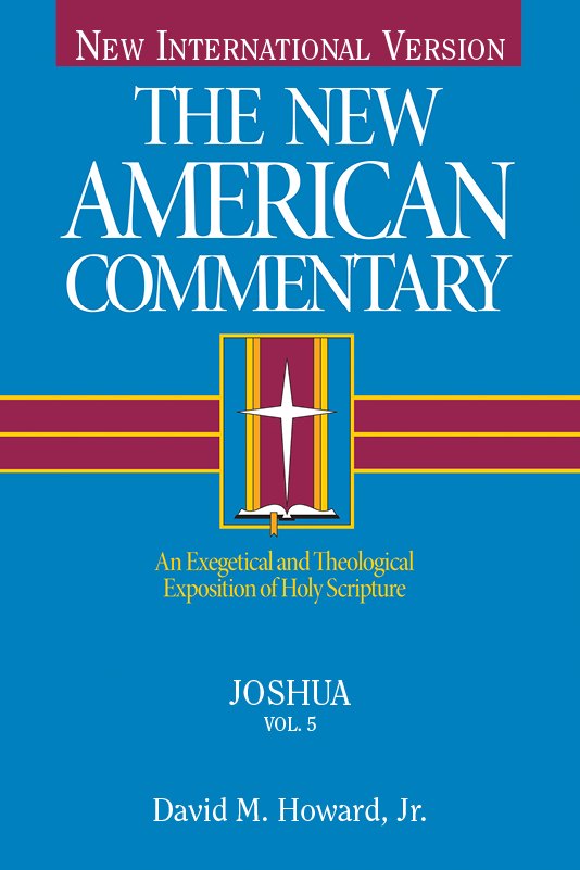 The New American Commentary Volume 5 - Joshua
