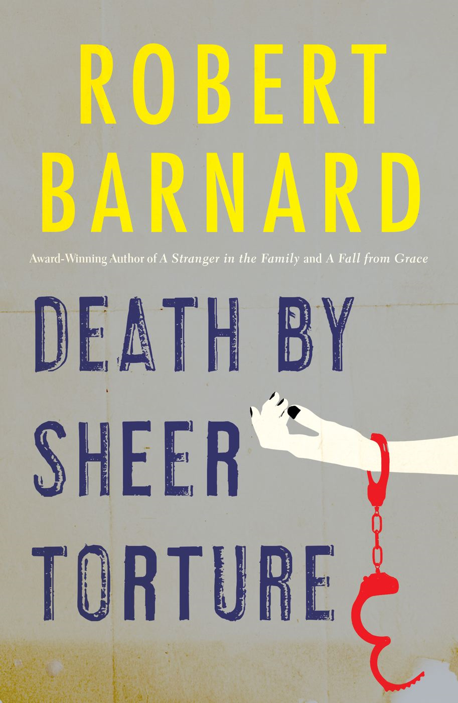 Death by Sheer Torture By: Robert Barnard