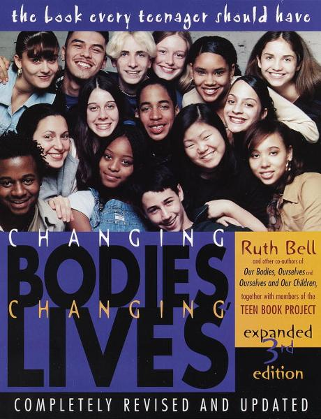 Changing Bodies, Changing Lives: Expanded Third Edition