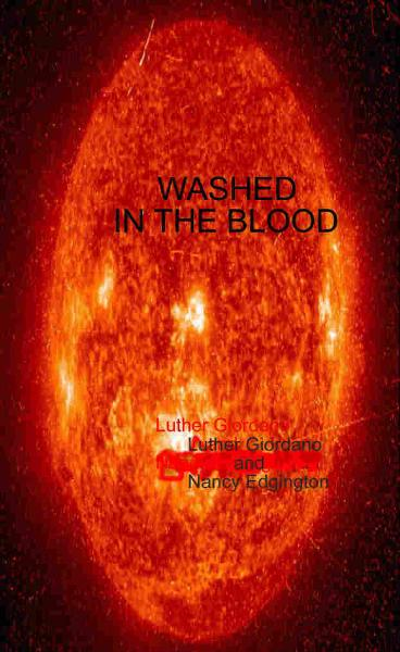 Tales of the Zorantian Brotherhood Volume Three: Washed in the Blood