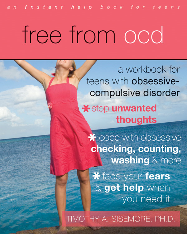 Free from OCD By: Timothy Sisemore, PhD