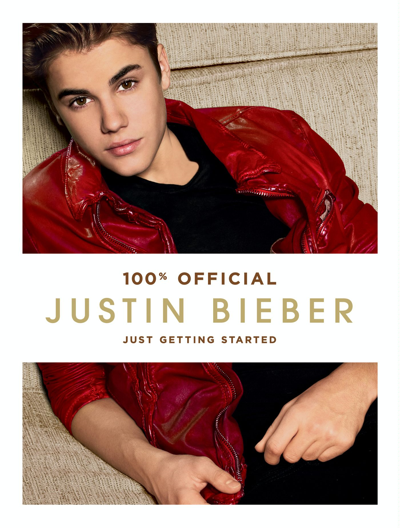 Justin Bieber: Just Getting Started By: Justin Bieber