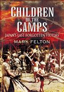 download Children of the Camps: Japans Last Forgotten Victims book