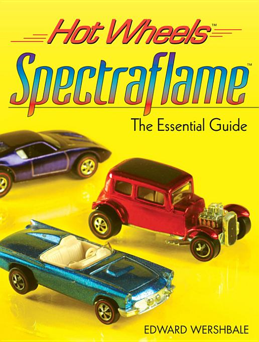 Hot Wheels Spectraflame By: Wershbale, Edward