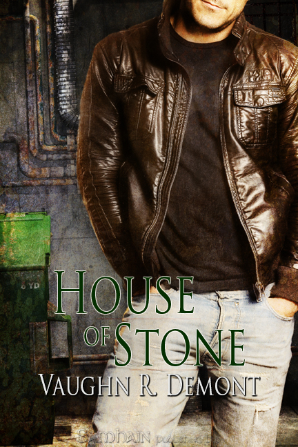 House of Stone By: Vaughn R. Demont
