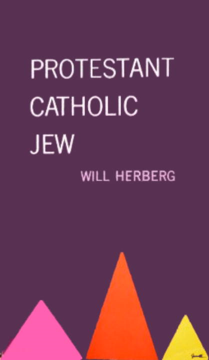 Protestant, Catholic, Jew