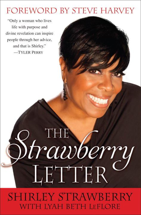 The Strawberry Letter By: Shirley Strawberry