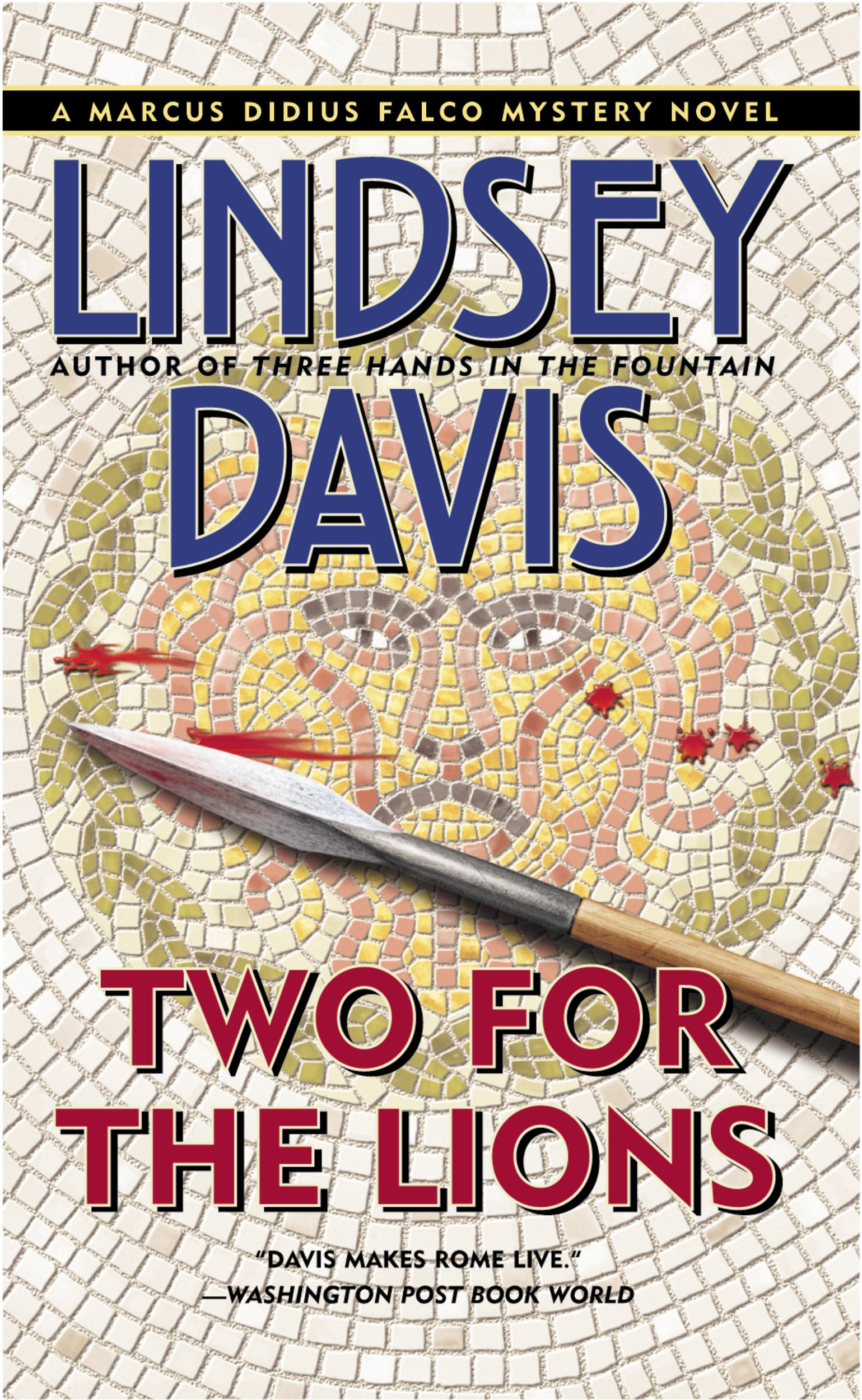 Two for the Lions By: Lindsey Davis