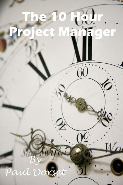 The 10 Hour Project Manager