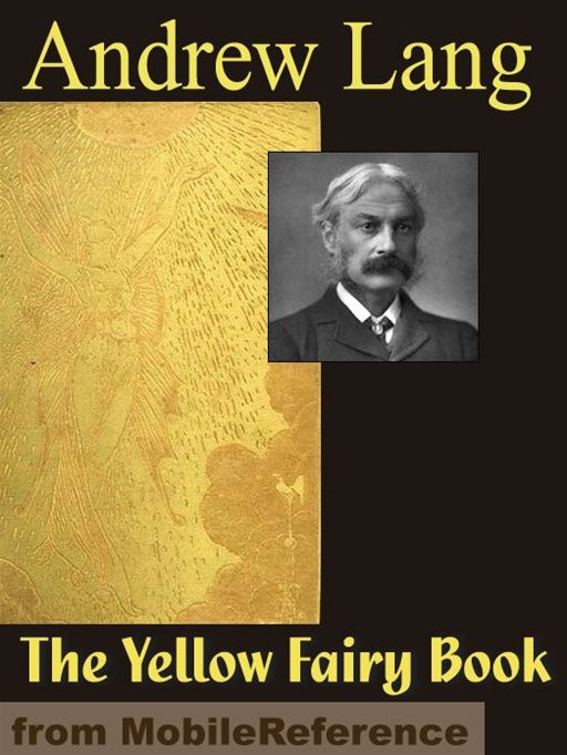 The Yellow Fairy Book  (Mobi Classics) By: Andrew Lang