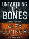 Unearthing The Bones: