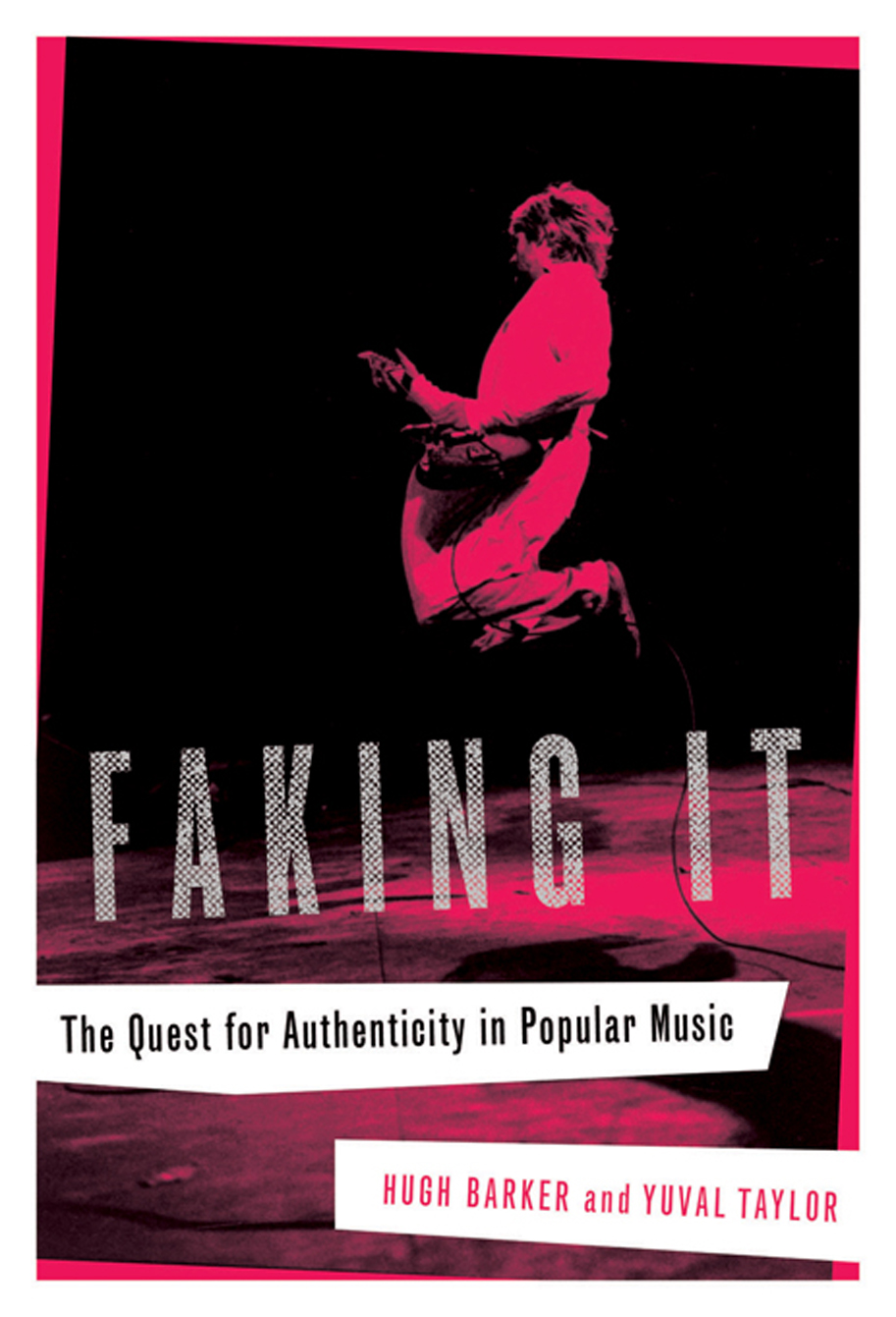 Faking It: The Quest for Authenticity in Popular Music