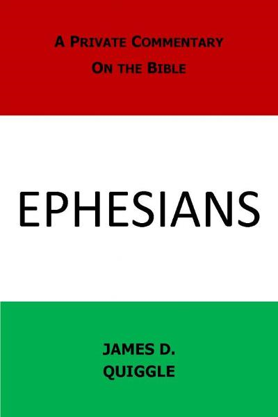 A Private Commentary on the Bible: Ephesians