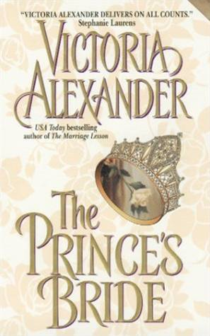 The Prince's Bride By: Victoria Alexander