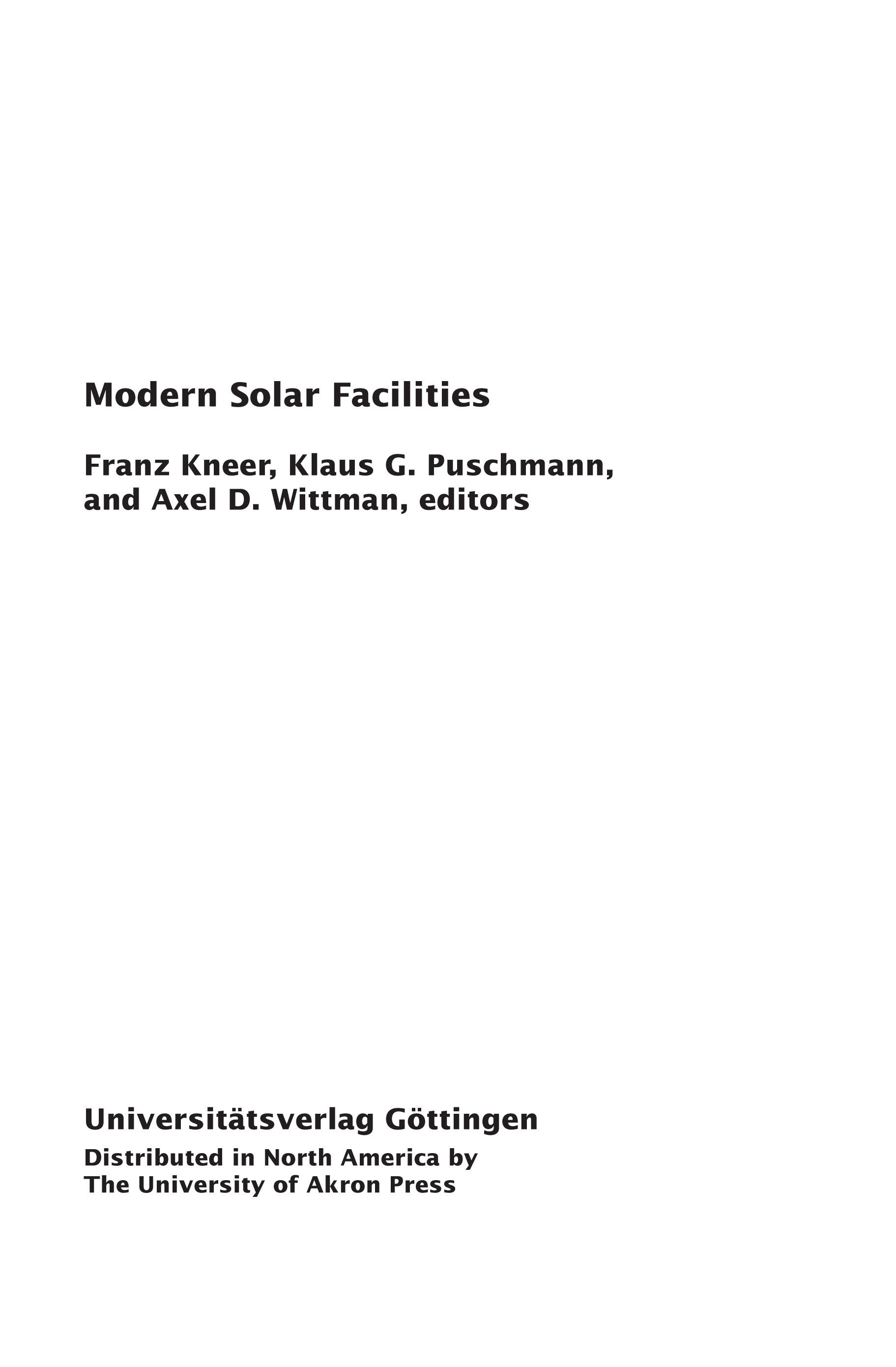 Modern Solar Facilities: Advanced Solar Science, Proceedings of a Workshop held at Göttingen, September 27-29, 2006