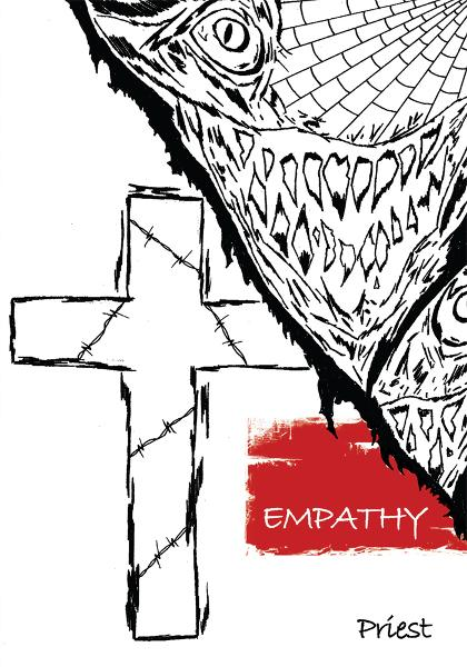 EMPATHY By: Priest