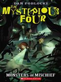 download The Mysterious Four #3: Monsters and Mischief book