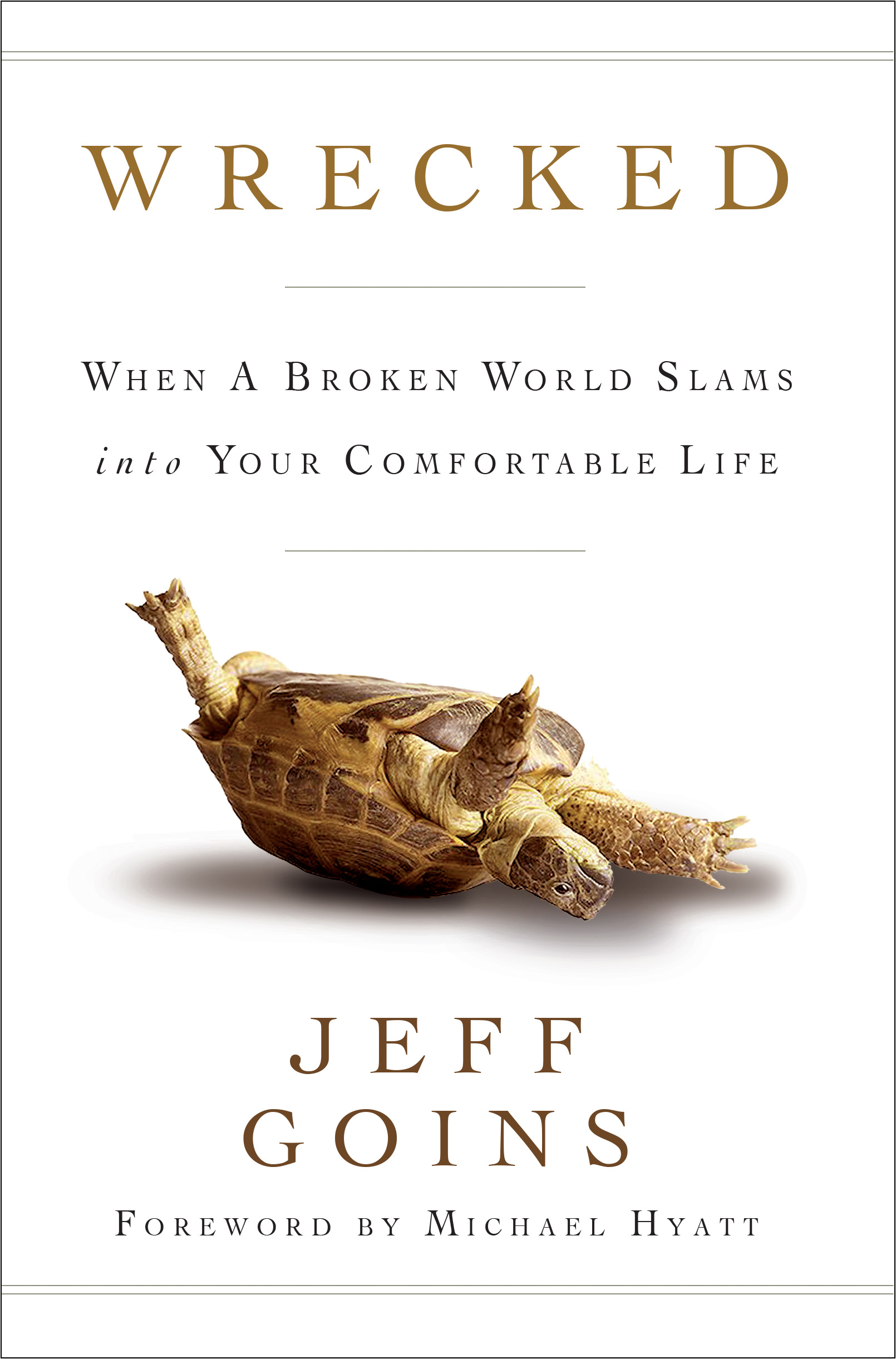 Wrecked By: Jeff Goins