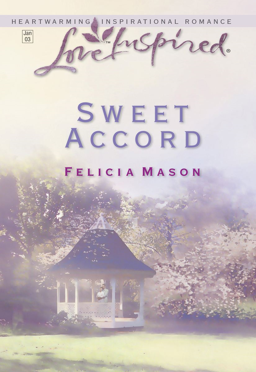 Sweet Accord By: Felicia Mason