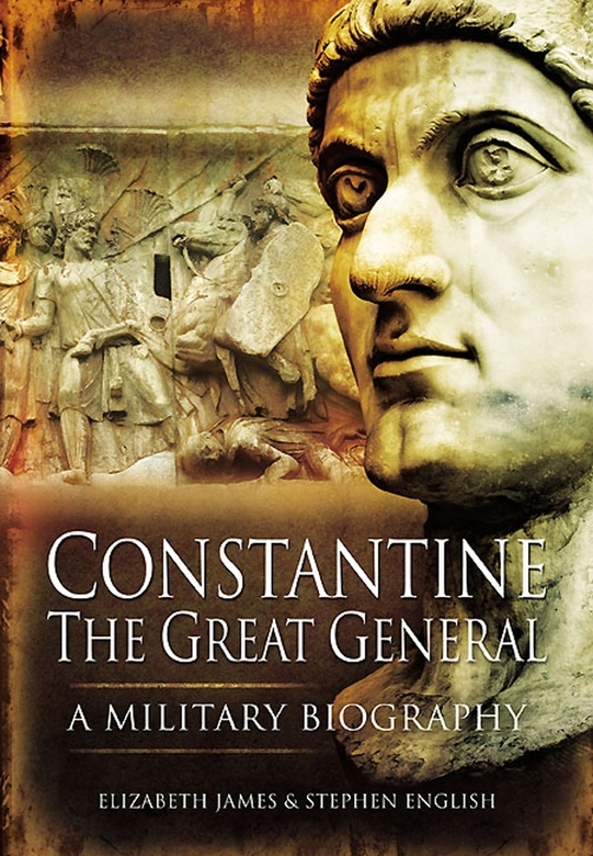 Constantine the Great By: James, Elizabeth