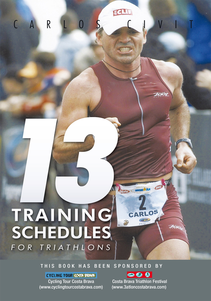 13 Training Schedules for Triathlons By: Carlos Civit