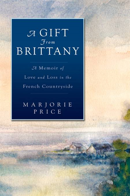 A Gift from Brittany By: Marjorie Price