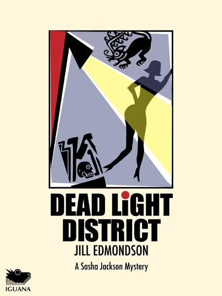 Dead Light District By: Jill Edmondson