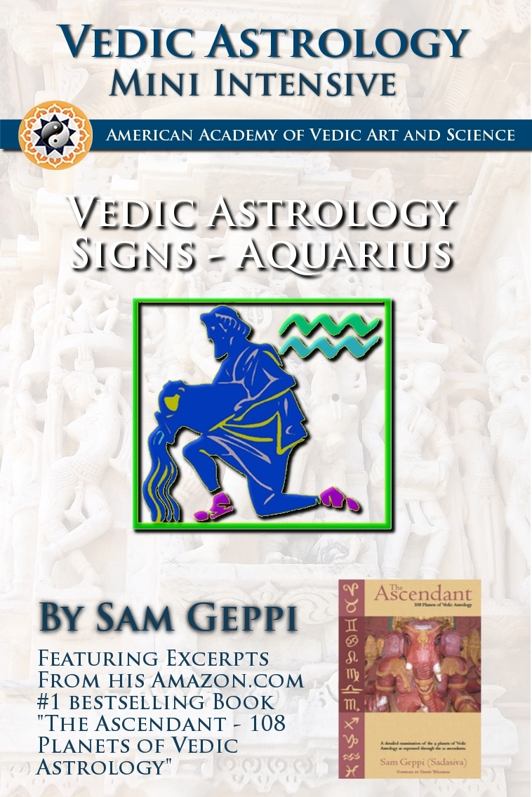 Vedic Astrology Sign Intensive: Aquarius - Kumbha