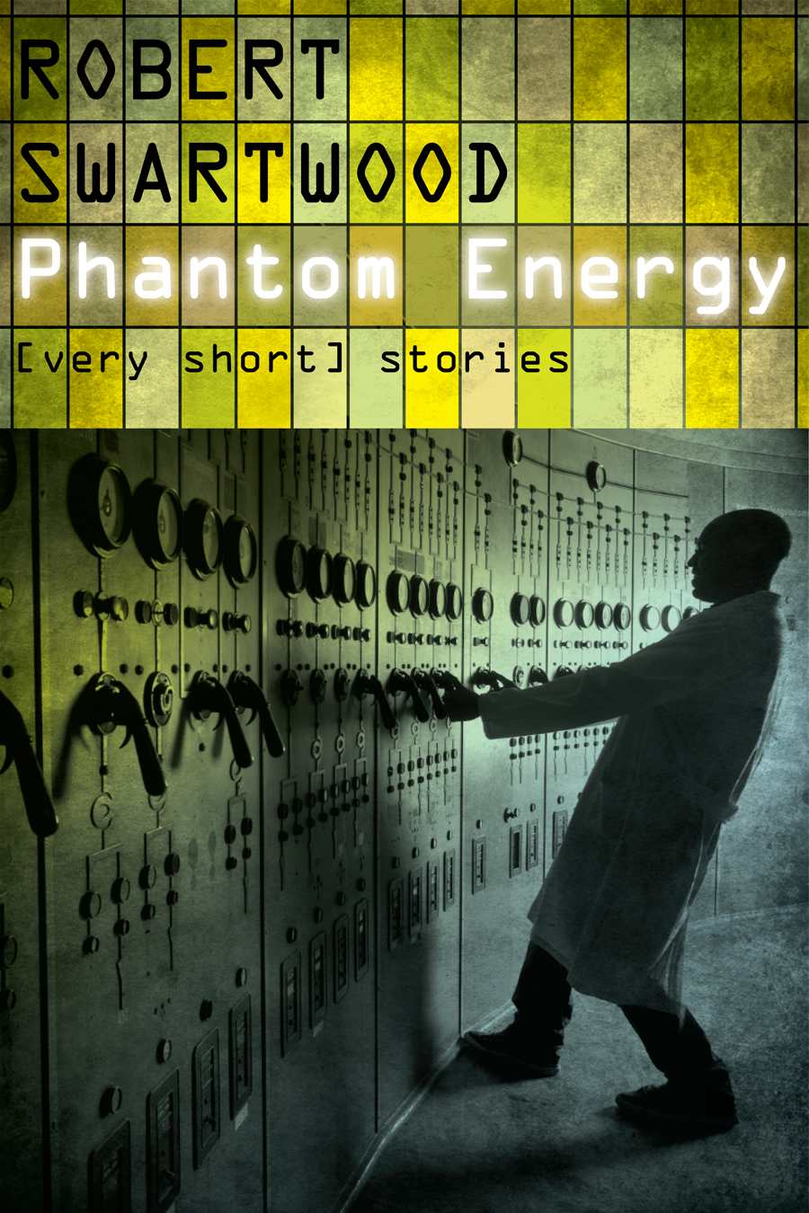 Phantom Energy: [Very Short] Stories