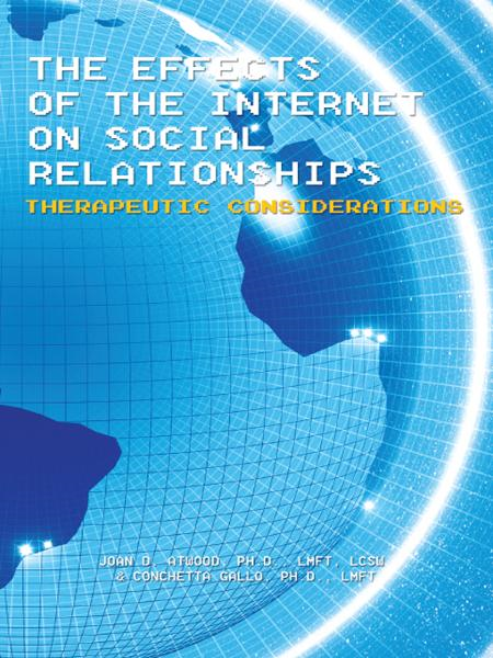 The Effects of the Internet on Social Relationships