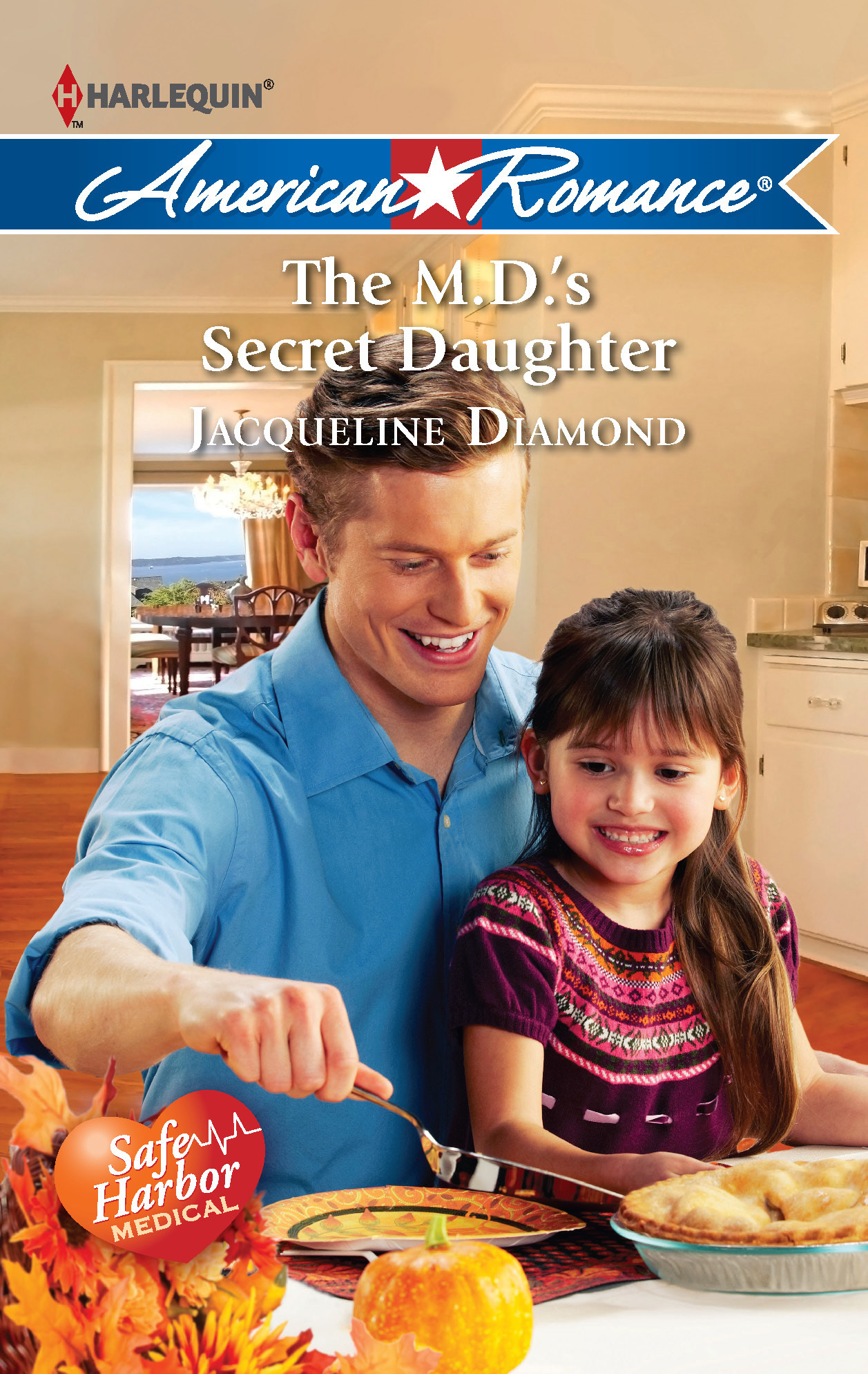 The M.D.'s Secret Daughter By: Jacqueline Diamond